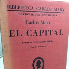 Libros antiguos: EL CAPITAL DE CARLOS MARX. EDITORIAL CENIT. 1934 KARL MARX . Lote 192860453