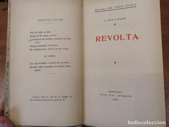 Libros antiguos: REVOLTA. J.Pous y Pagés. BIBLIOTECA DE EL POBLE CATALA. 1ª edición. SÓLO 25 EJEMPLARES. - Foto 5 - 193890585