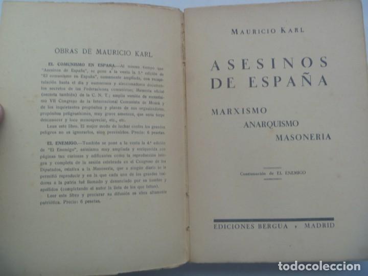 Libros antiguos: ASESINOS DE ESPAÑA , MARXISMO, ANARQUISMO, MASONERIA. POR MAURICIO KARL. MADRID, 1935 - Foto 2 - 194066388