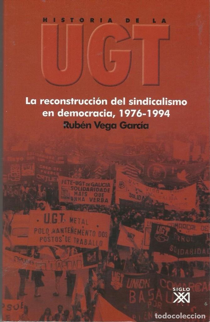HISTORIA DE LA UGT (Libros Antiguos, Raros y Curiosos - Pensamiento - Política)