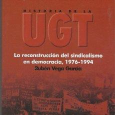 Libros antiguos: HISTORIA DE LA UGT. Lote 194089846