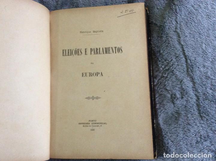Libros antiguos: Elecciones y parlamentos en Europa / Henrique Baptista. Año 1903, 1.ª edición. Escaso. Envio grátis - Foto 3 - 194110321