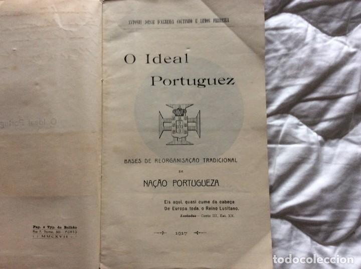 Libros antiguos: El ideal portugués. Bases para la reorganización tradic. de la nación portuguesa, 1917. Envio grátis - Foto 3 - 194224446