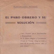 Libros antiguos: MUGICA Y URRESTARAZU, MATEO: EL PARO OBRERO Y SU SOLUCION. 1934. Lote 194322387