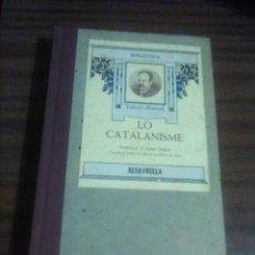 Libros antiguos: 1. VALENTÍ ALMIRALL. LO CATALANISME. PRESENTACIÓ D'ANTONI JUTGLAR. Lote 194406390