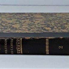 Libros antiguos: LOS POLÍTICOS EN CAMISA. TOMO II. J. MARTINEZ. IMP. IVO BIOSCA. MADRID. 1846.. Lote 194492231