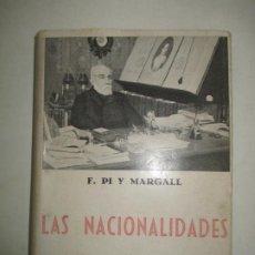 Libros antiguos: LAS NACIONALIDADES. PI Y MARGALL, F. C.1936. Lote 194500936