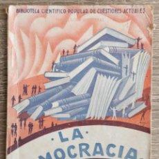 Libros antiguos: LA DEMOCRACIA ** SALVADOR MINGUIJÓN ADRIÁN. Lote 194751681