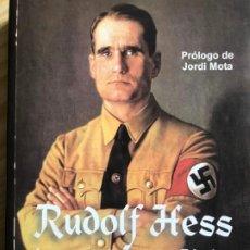 Libros antiguos: RUDOLF HESS, LUGARTENIENTE DE HITLER,EDICIONES NUEVA REPUBLICA. Lote 195173372