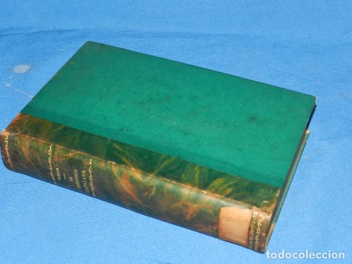 Libros antiguos: (MF) SALVADOR CANALS - LA CUESTIÓN CATALANA DESDE EL PUNTO DE VISTA ESPAÑOL, MADRID 1919 - Foto 3 - 195201955