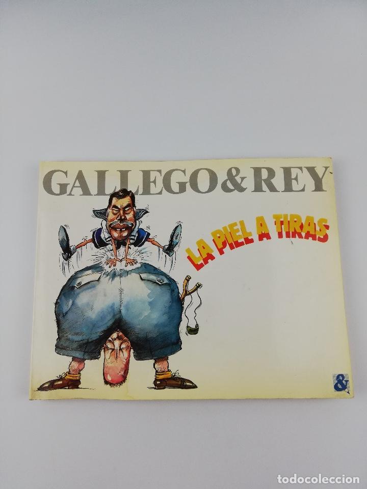 GALLEGO & REY LA PIEL A TIRAS (Libros Antiguos, Raros y Curiosos - Pensamiento - Política)