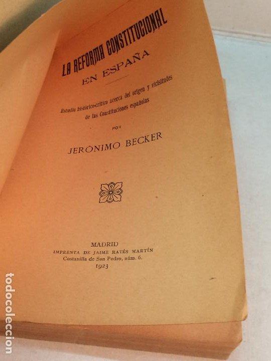 Libros antiguos: Jerónimo Becker: La reforma Constitucional en España (1923) - Foto 4 - 195344005
