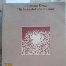 Libros antiguos: HISTORIA DEL SOCIALISMO. JACQUES DROZ. EDICION DE MATERIALES S.A. 1968. Lote 195415515