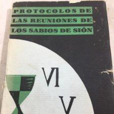 Libros antiguos: LOS PROTOCOLOS DE LOS SABIOS DE SION, 1ª EDICIÓN EN ESPAÑOL BILBAO 1932 ORIGINAL NILUS. Lote 195689015