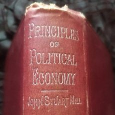 Libros antiguos: PRINCIPLES POLITICAL ECONOMY 1891 PHILOSOPHY JOHN STUART MILL PEOPLE'S EDITION LONDON ÚNICO? INGLES. Lote 196085786