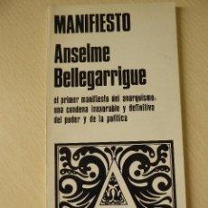 Libros antiguos: MANIFIESTO, DE ANSELME BELLEGARRIGUE. - EDICIONES SÍNTESIS, BARCELONA 1977. Lote 196749718
