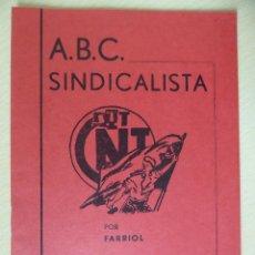 Libros antiguos: ABC SINDICALISTA, DE FARRIOL. - EDICIONES C.N.T.-A.I.T., TOULOUSE 1971. Lote 196749727