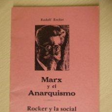 Libros antiguos: MARX Y EL ANARQUISMO. ROCKER Y LA SOCIAL DEMICRACIA ALEMANA, DE RUDOLF ROCKER. - ESPOIR,. Lote 196749738