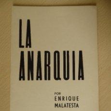Libros antiguos: LA ANARQUIA, DE ENRIQUE MALATESTA. - EDICIONES C.N.T.-A.I.T., PARIS 1972. Lote 196749747