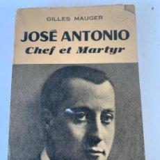 """Libros antiguos: JOSÉ ANTONIO """"CHEF ET MARTYR"""". Lote 197079411"""