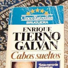 Libros antiguos: CABOS SUELTOS ENRIQUE TIERNO GALVÁN . Lote 197781467