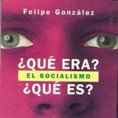 Libros antiguos: QUE ERA QUE ES SOCIALISMO. Lote 197961122