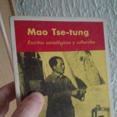 Libros antiguos: MAO TSE-TUNG : ESCRITOS SOCIOLÓGICOS Y CULTURALES. ED. LAIA. BOLSILLO, CIENCIAS SOCIALES, 1974. Lote 198220377