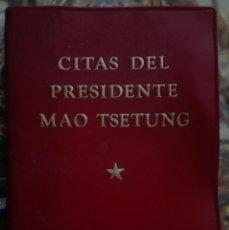 Libros antiguos: CITAS DEL PRESIDENTE MAO TSE TUNG. Lote 198223032