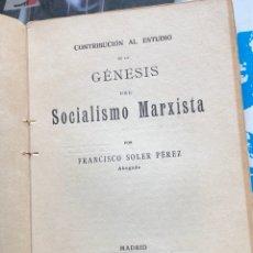 Libros antiguos: LIBRO SOCIALISTA MARXISMO 1920. Lote 198532641