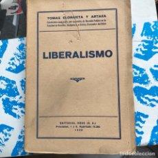 Libros antiguos: LIBRO LIBERALISMO 1926. Lote 198543012
