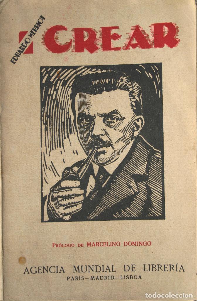 CREAR (TOMO I) (1925)(Libros Antiguos, Raros y Curiosos - Pensamiento - Política)