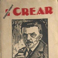 Libros antiguos: CREAR (TOMO I) (1925). Lote 198970643