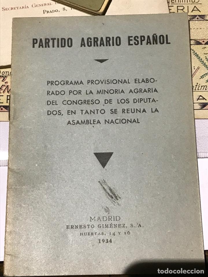 PARTIDO AGRARIO ESPAÑOL PROGRAMA PROVISIONAL ELABORADO POR LA MINORÍA AGRARIA 1934 (Libros Antiguos, Raros y Curiosos - Pensamiento - Política)