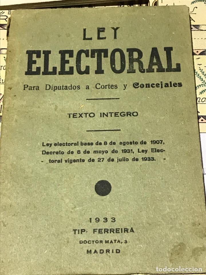 LEY ELECTORAL PARA DIPUTADOS A CORTES Y CONCEJALES 1933 (Libros Antiguos, Raros y Curiosos - Pensamiento - Política)