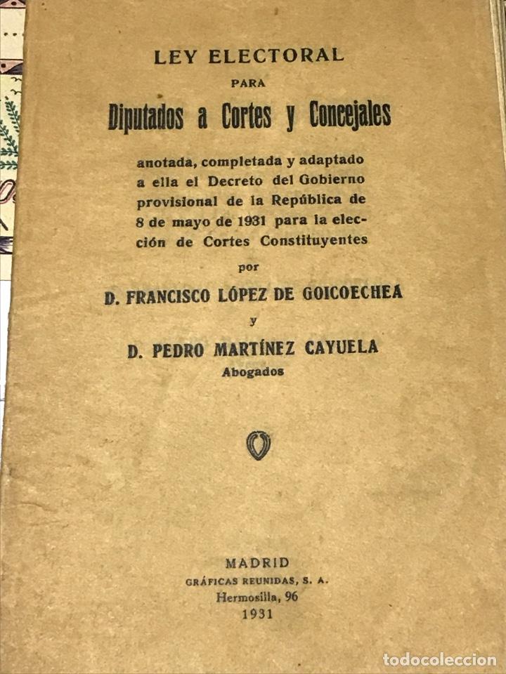 LEY ELECTORAL PARA DIPUTADOS A CORTES Y CONCEJALES 1931 (Libros Antiguos, Raros y Curiosos - Pensamiento - Política)