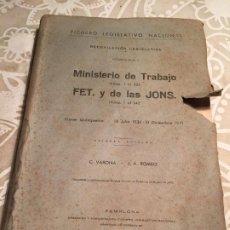 Libros antiguos: ANTIGUO LIBRO MINISTERIO DE TRABAJO FET Y DE LAS JONS FICHERO LEGISLATIVO NACIONAL AÑO 1943. Lote 200181790