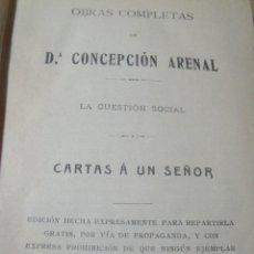Libros antiguos: CONCEPCION ARENAL CARTAS A UN SEÑOR ED. VIZCAINA S/F CIRCA 1925 (CONTINUACION DE CARTAS A UN OBRERO). Lote 200291425