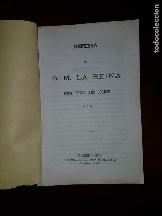 DEFENSA DE S.M. LA REINA DOÑA ISABEL II DE BORBÓN - 1869 (Libros Antiguos, Raros y Curiosos - Pensamiento - Política)