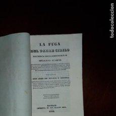 Libros antiguos: LA FUGA DEL PADRE CIRILO, ENCUBIERTA POR EL GOBIERNO DE S.M. - 1838. Lote 201934925