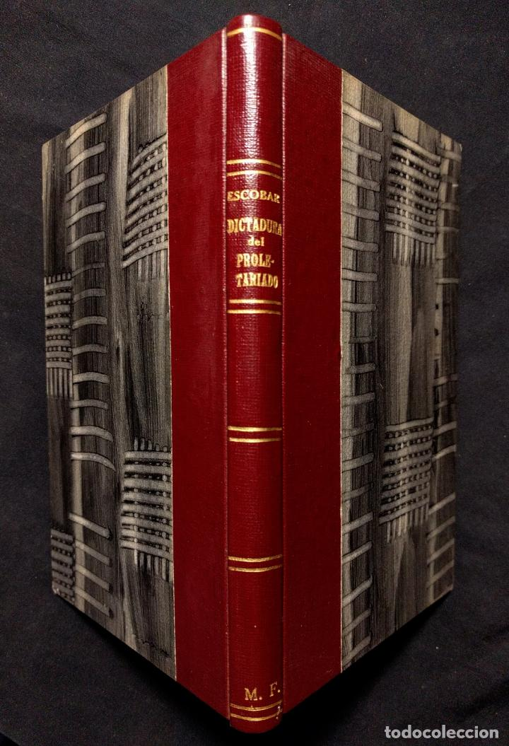 Libros antiguos: ¿Socialismo? ¿Comunismo? ¡La dictadura del proletariado! José Ignacio Escobar. Madrid. 1931. - Foto 5 - 203296462