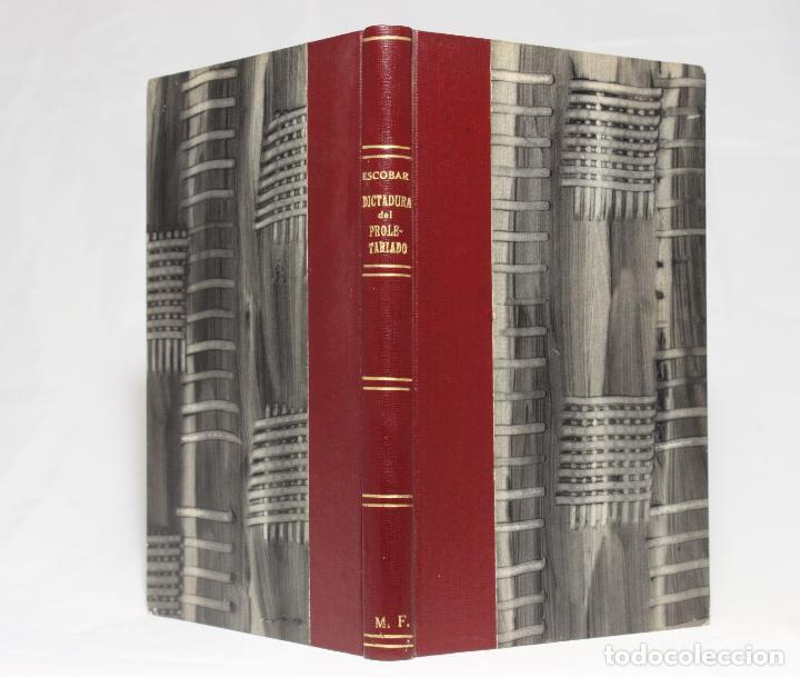 ¿SOCIALISMO? ¿COMUNISMO? ¡LA DICTADURA DEL PROLETARIADO! JOSÉ IGNACIO ESCOBAR. MADRID. 1931. (Libros Antiguos, Raros y Curiosos - Pensamiento - Política)