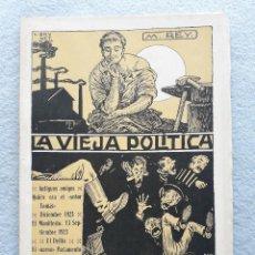 Libros antiguos: LA VIEJA POLÍTICA. MIGUEL REY.. Lote 203987752