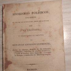 Libros antiguos: AFORISMOS POLITICOS EN UNA DE LAS LENGUAS DEL NORTE DE LA EUROPA POR UN FILÓSOFO... J.A. LLORENTE. Lote 204023841