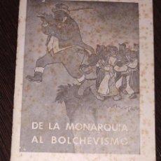 Libros antiguos: COMUNISMO LIBRILLO DE LA MONARQUÍA AL BOLCHEVISMO. LA POLÍTICA ANGLO-RUSA EN YUGOSLAVIA.. Lote 204057912