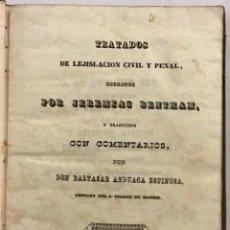Libros antiguos: TRATADOS DE LEJISLACION CIVIL Y PENAL. - BENTHAM, JEREMÍAS.. Lote 123163831
