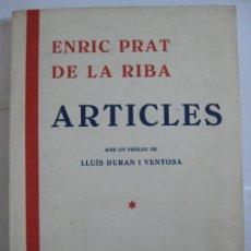 Libros antiguos: ARTICLES - ENRIC PRAT DE LA RIBA, 1934 - EJEMPLAR SIN ABRIR. Lote 204270208