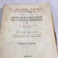 Libros antiguos: LA REFORMA AGRARIA DE 1932 2ª REPÚBLICA MAS RECORTES DE LEY DE REFORMA AGRARIA ABRIL DE 1936. Lote 204363407