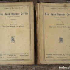 Libros antiguos: DON JUAN DONOSO CORTES OBRAS ESCOGIDAS VOLUMEN I Y II ENSAYO CATOLICISMO SOCIALISMO LIBERALISMO 1903. Lote 204632778
