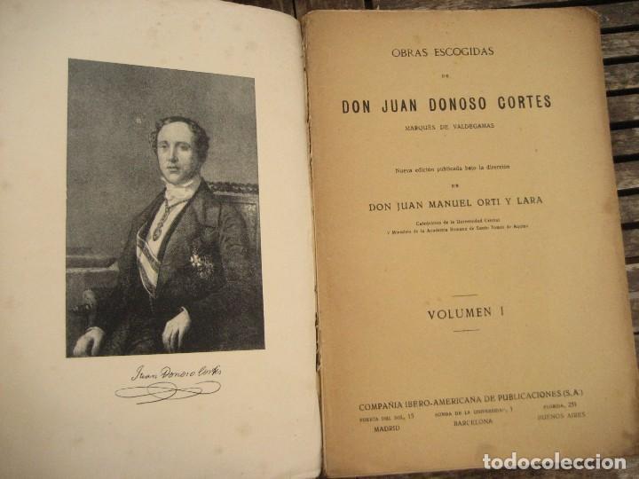 Libros antiguos: don Juan Donoso Cortes obras escogidas Volumen I y II ensayo catolicismo socialismo liberalismo 1903 - Foto 3 - 204632778