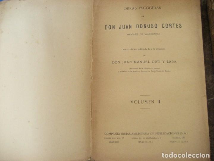 Libros antiguos: don Juan Donoso Cortes obras escogidas Volumen I y II ensayo catolicismo socialismo liberalismo 1903 - Foto 7 - 204632778